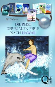 Mo Anders: Die Reise der blauen Perle nach Hawaii