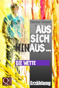 Florian Tietgen: Die Wette
