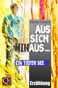 Florian Tietgen: Ein tiefer See