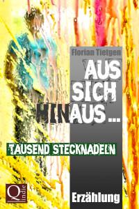 Florian Tietgen: Tausend Stecknadeln