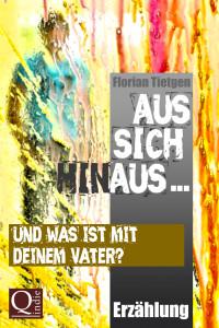 Florian Tietgen: Und was ist mit deinem Vater?