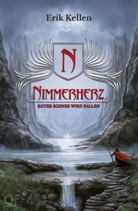 Erik Kellen: Nimmerherz - Roter Schnee wird fallen