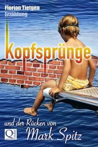 Florian Tietgen - Kopfsprünge und der Rücken von Mark Spitz