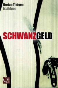 Florian Tietgen - Schwanzgeld