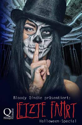 Bloody Qindie präsentiert: Letzte Fahrt